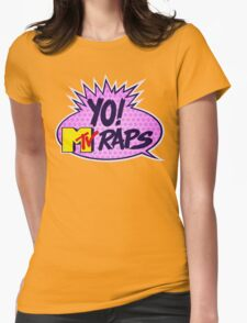 Yo MTV Raps Womens Fitted T-Shirt