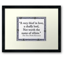 A Very Thief In Love - Shakespeare Framed Print