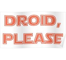 Droid, Please - BB8 Poster