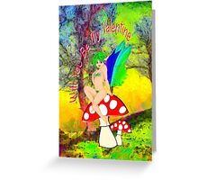 Mushroom Fairy Inviting You to be Her Valentine Greeting Card