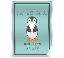 Not All Birds are Born to Fly Poster