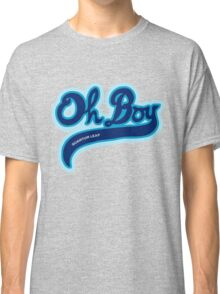 Oh Boy! - Quantum Leap Classic T-Shirt