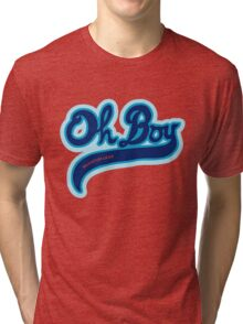 Oh Boy! - Quantum Leap Tri-blend T-Shirt