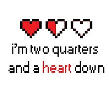 """""""I'm two quarters and a heart down"""" Fall Out Boy lyric design by assorted"""