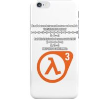 Halflife 3 confirmed iPhone Case/Skin