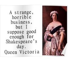A Strange Horrible Business - Queen Victoria Poster