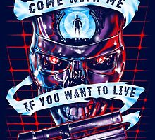 Come With Me, If You Want To Live by zerobriantees