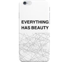 everything has beauty iPhone Case/Skin