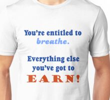 ENTITLED TO BREATHE Unisex T-Shirt