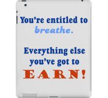 ENTITLED TO BREATHE iPad Case/Skin