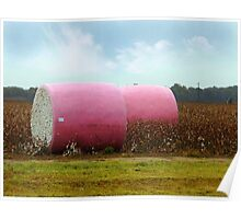 The Breast Cancer Awareness Pink Cotton Bales Poster