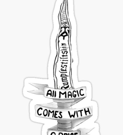 All Magic Comes With A Price Sticker