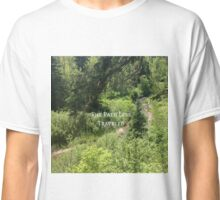 The Path Less Traveled  Classic T-Shirt