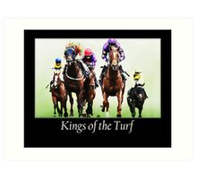 Kings of the Turf Art Print