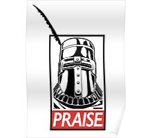 PRAISE - Solaire, Dark Souls Poster