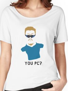 You PC Bro?  Southpark PC Principal (on white) Women's Relaxed Fit T-Shirt