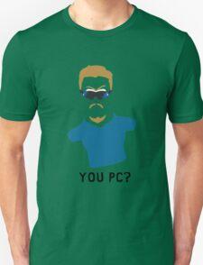 You PC Bro?  Southpark PC Principal (on white) Unisex T-Shirt