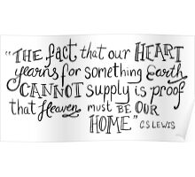 CS Lewis Heart Yearns Quote Poster
