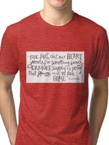 CS Lewis Heart Yearns Quote Tri-blend T-Shirt
