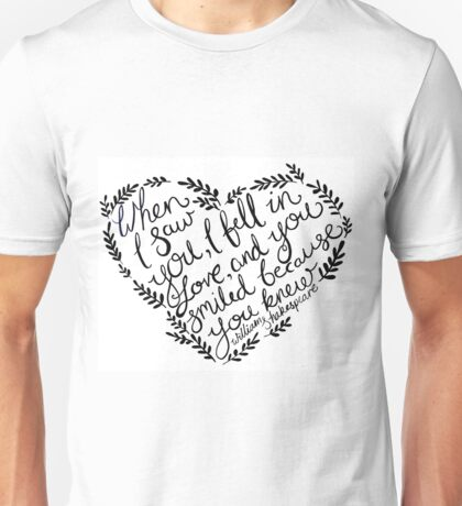 Shakespeare When I Saw You, I Fell In Love Unisex T-Shirt
