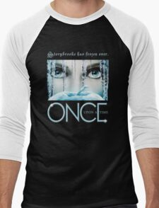 Once Upon a Time, Iced Over, season 4, OUAT,  Storybrooke has frozen over Men's Baseball ¾ T-Shirt