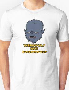 Werewolf not Swearwolf T-Shirt