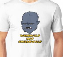 Werewolf not Swearwolf Unisex T-Shirt