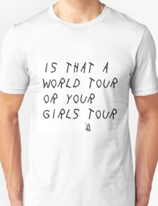 World Tour/Girls Tour Unisex T-Shirt