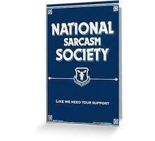 National Sarcasm Society Greeting Card