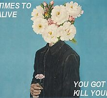 Kill Your Mind by holdingontourie