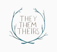 They Series Unisex T-Shirt