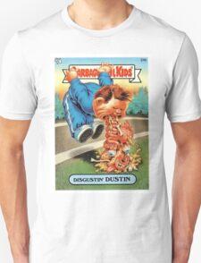 Disgustin Dustin  Unisex T-Shirt