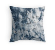 Last Kiss quote Throw Pillow