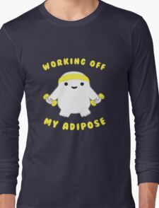 Working Off My Adipose Doctor Who Long Sleeve T-Shirt