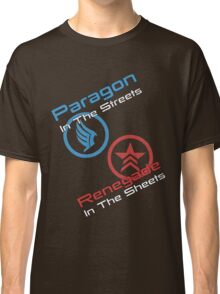 Paragon In The Streets Renegade In The Sheets Classic T-Shirt