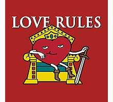 Love Rules Photographic Print