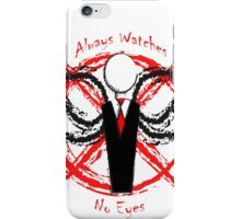 Slenderman- Always Watches, No Eyes iPhone Case/Skin