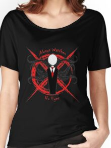 Slenderman- Always Watches, No Eyes Women's Relaxed Fit T-Shirt
