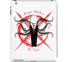 Slenderman- Always Watches, No Eyes iPad Case/Skin