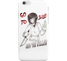 Jeff The Killer - Go To Sleep iPhone Case/Skin