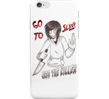 Jeff The Killer - Go To Sleep iPhone Case/Skin