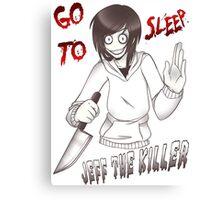 Jeff The Killer - Go To Sleep Canvas Print