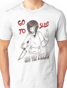 Jeff The Killer - Go To Sleep Unisex T-Shirt