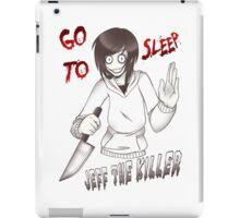 Jeff The Killer - Go To Sleep iPad Case/Skin