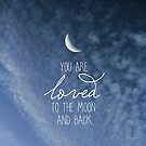 To The Moon And Back by CarlyMarie