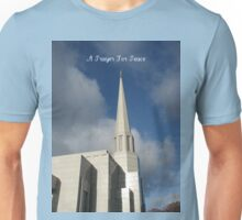 A Prayer For Peace Unisex T-Shirt