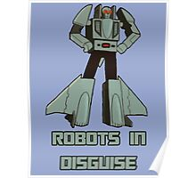 Robots in  Disguise Poster