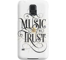 In Music We Trust {Distressed Version} Samsung Galaxy Case/Skin