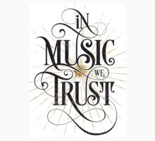 In Music We Trust {Distressed Version} Baby Tee