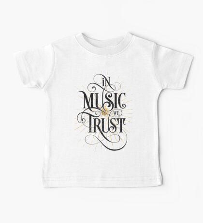 In Music We Trust {Distressed Version} Baby Tee